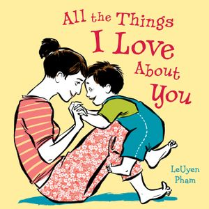 All the Things I Love About You book image
