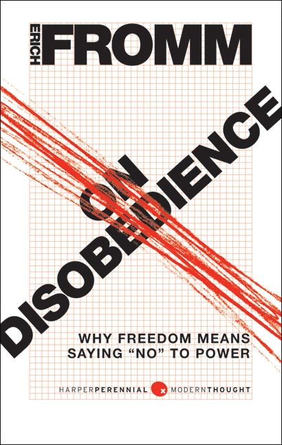 erich fromm on disobedience