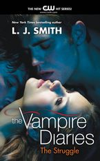 The Vampire Diaries: The Struggle Paperback  by L. J. Smith