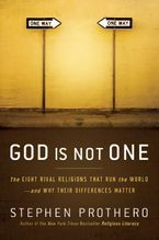 God Is Not One eBook  by Stephen Prothero