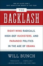 The Backlash Paperback  by Will Bunch