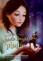Whistle Bright Magic