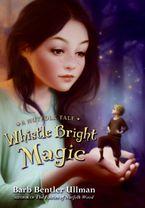 whistle-bright-magic