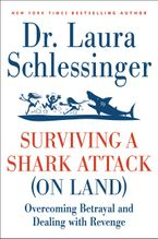 Surviving a Shark Attack (on Land) Paperback  by Dr. Laura Schlessinger