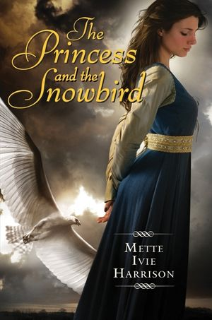 The Princess and the Snowbird book image