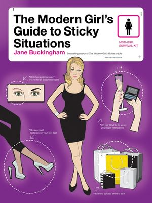 The Modern Girl's Guide to Sticky Situations book image