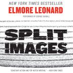 Split Images Downloadable audio file UBR by Elmore Leonard