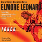 Touch Downloadable audio file UBR by Elmore Leonard