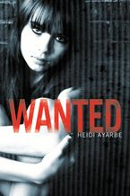 Wanted Hardcover  by Heidi Ayarbe