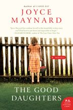 The Good Daughters Paperback  by Joyce Maynard