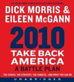 2010: Take Back America Downloadable audio file UBR by Dick Morris