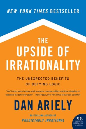 The Upside of Irrationality book image