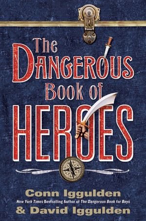 The Dangerous Book of Heroes book image