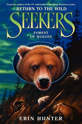 Seekers: Return to the Wild #4: Forest of Wolves