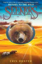 Seekers: Return to the Wild #5: The Burning Horizon Hardcover  by Erin Hunter