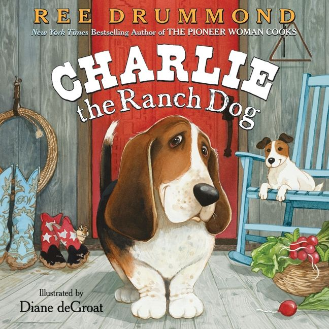 charlie the ranch dog ree drummond hardcover