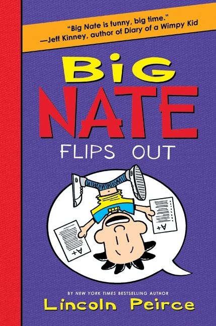 Big Nate Flips Out Lincoln Peirce Hardcover