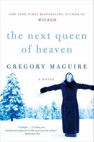 The Next Queen of Heaven book image