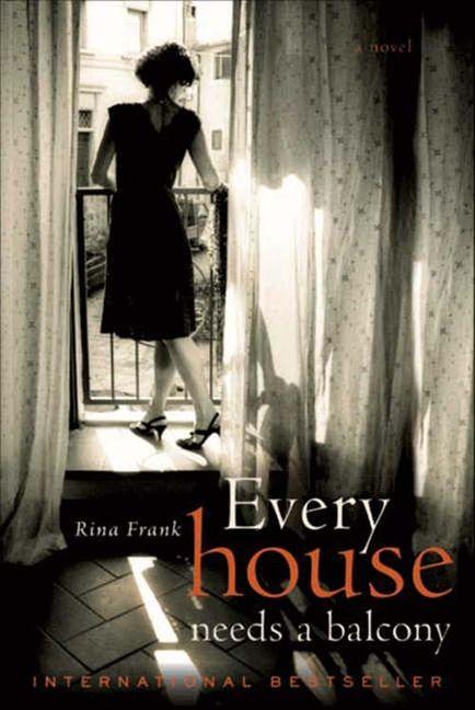 Every house needs a balcony rina frank e book for The balcony book