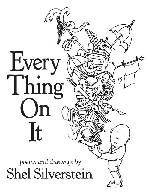 Every Thing On It Shel Silverstein Hardcover