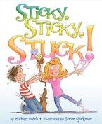 Sticky, Sticky, Stuck!