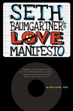 seth-baumgartners-love-manifesto