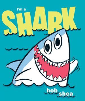 I'm a Shark book image