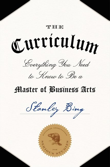 Book cover image: The Curriculum: Everything You Need to Know to Be a Master of Business Arts