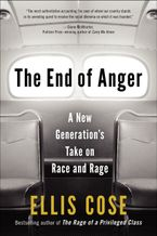 The End of Anger Paperback  by Ellis Cose