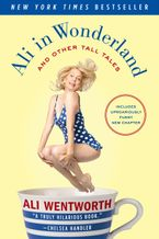 Ali in Wonderland Paperback  by Ali Wentworth
