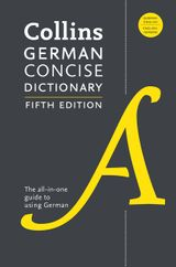 Collins German Concise Dictionary, 5th Edition