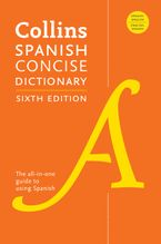 Collins Spanish Concise Dictionary, 6th Edition Paperback  by HarperCollins Publishers  Ltd