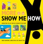 More Show Me How Paperback  by Lauren Smith