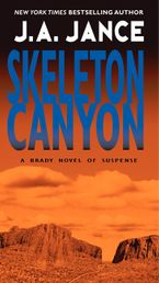 Skeleton Canyon Paperback  by J. A. Jance