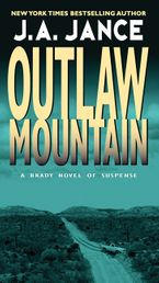 Outlaw Mountain Paperback  by J. A. Jance