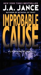 Improbable Cause Paperback  by J. A. Jance