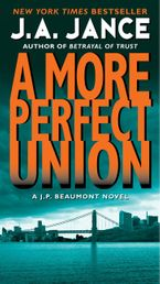 More Perfect Union Paperback  by J. A. Jance