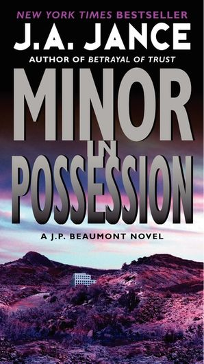 Minor in Possession Paperback  by J. Jance