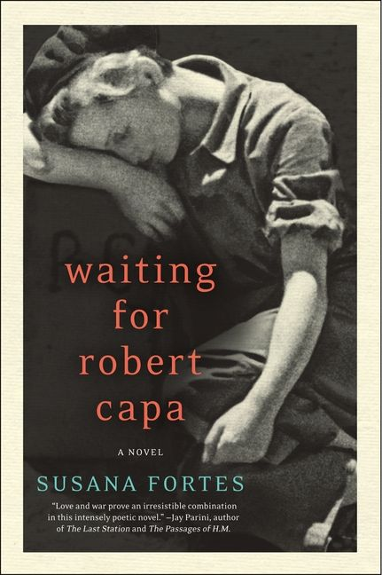 Waiting for robert capa susana fortes adriana v lopez paperback enlarge book cover fandeluxe Choice Image
