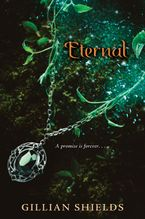 Eternal Hardcover  by Gillian Shields