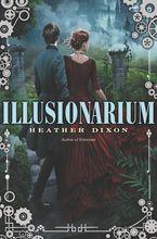 Illusionarium Hardcover  by Heather Dixon
