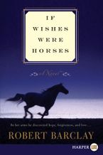 if-wishes-were-horses