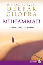 Muhammad Paperback LTE by Deepak Chopra