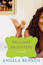 Delilah's Daughters Paperback  by Angela Benson