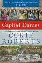 Capital Dames Hardcover  by Cokie Roberts