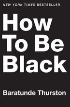 how-to-be-black
