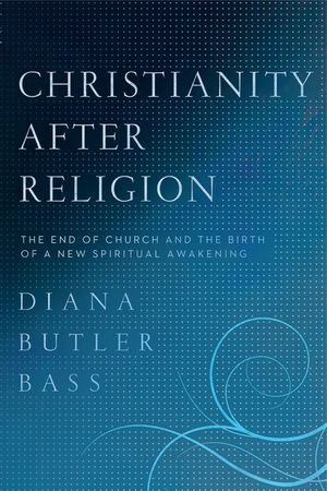 Christianity After Religion book image