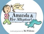 hooray-for-amanda-and-her-alligator