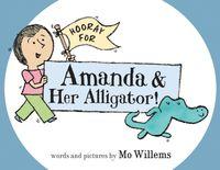 hooray-for-amanda-and-her-alligator
