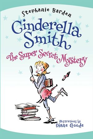 Cinderella Smith: The Super Secret Mystery book image